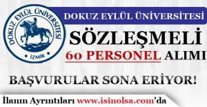 Dokuz Eylül üniversitesi 60 Sözleşmeli Personel Alımı Sona Eriyor!