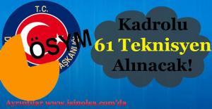 Kamuya Kadrolu 61 Teknisyen Alınıyor! Ortaöğretim Mezunu