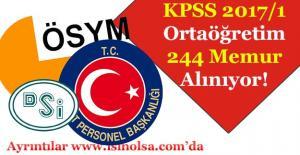 KPSS 2017/1 Ortaöğretim Mezunu 244 Memur Alınıyor!
