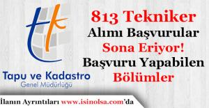 Tapu Kadastro Genel Müdürlüğü 813 Tekniker Alımı Başvuruları Sona Eriyor!