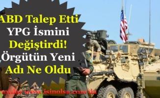 ABD İstedi Terör Örgütü YPG Adını Değiştirdi! Bakın Yeni İsmi Ne Oldu?
