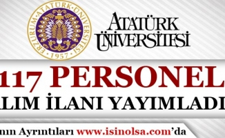 Atatürk Üniversitesi 117 Sözleşmeli Personel Alımı Yapıyor!