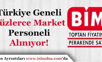 BiM Market Yurt Geneli Yüzlerce Mağaza Personeli Alıyor! En Az İlköğretim