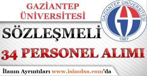 Gaziantep Üniversitesi 34 Sözleşmeli Personel Alım İlanı Yayımladı!