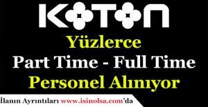 KOTON Türkiye Geneli Yüzlerce Personel Alıyor! Part Time - Full Time