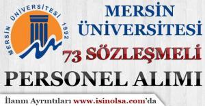 Mersin Üniversitesi 73 Sözleşmeli Personel Alımı Yapıyor