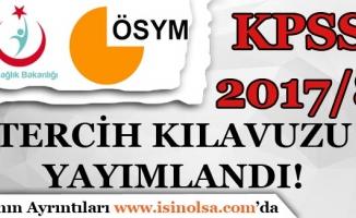 ÖSYM KPSS 2017/8 Tercih Kılavuzunu Yayımladı!