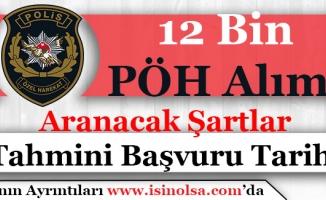 POMEM 12 Bin Polis Özel Harekat Alımı Aranacak Şartlar! Tahmini Başvuru Tarihleri