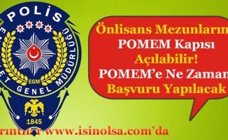 POMEM'e Önlisans Kapısı Açılabilir! POMEM'e Önlisans Ne Zaman Başvurabilecek