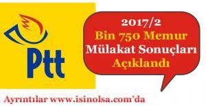 PTT Bin 750 Memur Alımı 2017/2 Mülakat Sonuçları Açıklandı!
