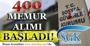 SGK 400 Memur Alımı Başvuruları Başladı! Son Başvurular 31 Temmuz 2017