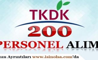 TKDK 200 Personel Alımı Yapacak!