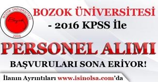 Bozok Üniversitesi Personel Alım Başvurularında Son Günler