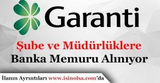Garanti Bankası Memur Personel Alımı Yapıyor!