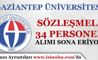 Gaziantep Üniversitesi 34 Personel Alımı Başvuruları Sona Eriyor!