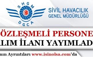 Sivil Havacılık Genel Müdürlüğü Sözleşmeli Personel Alım İlanı Yayımladı!