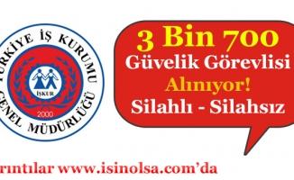 Türkiye Geneli 3 Bin 700 Güvenlik Görevlisi Alınıyor!