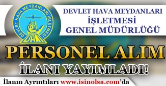 Devlet Hava Meydanları ( DHMİ ) Sözleşmeli Personel Alım İlanı Yayımladı!