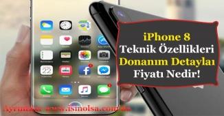iPhone 8 Teknik Özellikleri Donanım Detayları ve Satış Fiyatı Belli Oldu!