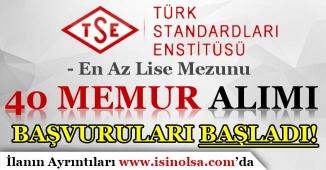 Türk Standartları Enstitüsü En Az Lise mezunu 40 memur Alımı Başvuruları Başladı!
