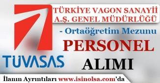 Türkiye Vagon Sanayii ( TÜVASAŞ ) Ortaöğretim Mezunu Personel Alımı