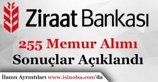 Ziraat Bankası 255 Banka Memuru Alımı Sonuçları Açıklandı