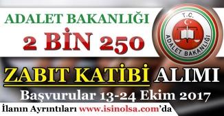 Adalet Bakanlığı 2 Bin 250 Zabıt Katibi Alımı