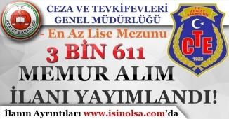 Ceza ve Tevkifevleri Genel Müdürlüğü 3 Bin 611 Memur Personel Alım İlanı Yayımlandı!