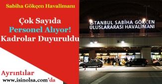 İstanbul Sabiha Gökçen Havalimanı Personel Alımı Yapıyor!