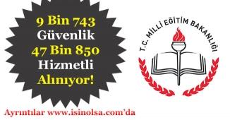 MEB 9 Bin 473 Güvenlik ve 47 Bin 850 Temizlik Görevlisi Alıyor! En Az İlköğretim