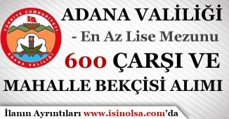 Adana Valiliği 600 Çarşı ve Mahalle Bekçisi Alımı