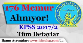 Devlet Hava Meydanları İşletmesi (DHMİ) 176 Memur Alıyor! KPSS 2017/2