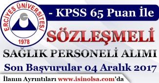 Erciyes Üniversitesi 50 Sağlık Personeli Alım İlanı Yayımladı!