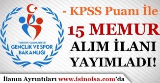 Gençlik ve Spor Bakanlığı KPSS İle 15 Memur Alım İlanı
