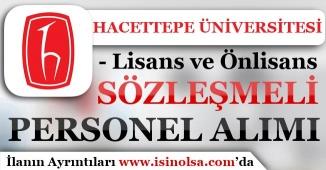 Hacettepe Üniversitesi 40 Sözleşmeli Personel Alımı Yapıyor!