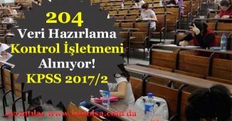 KPSS 2017/2 ile 204 Veri Hazırlama ve Kontrol İşletmeni (VHKİ) Memuru Alınıyor!