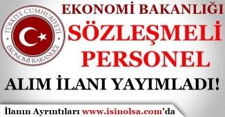 Ekonomi Bakanlığı Sözleşmeli Personel Alım İlanı Yayımladı!