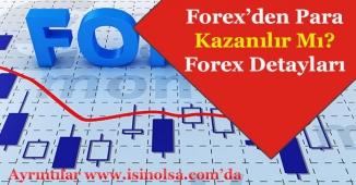 Forex ile Para Kazanmanın Yolları Nelerdir? Forex ile Nasıl Para Kazanılır?