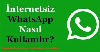 İnternetsiz WhatsApp Nasıl Kullanılır? Bu Ayarlar İle Bedava WhatsApp Kullanabilirsiniz!
