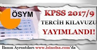 ÖSYM KPSS 2017/9 Tercih Kılavuzunu Yayımladı!