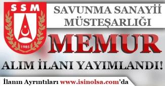 Savunma Sanayii Müsteşarlığı Memur Alım İlanı Yayımladı!