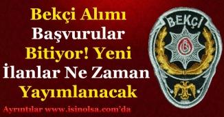 Türkiye Geneli Bekçi Alımları Bitiyor! Yeni Bekçi Alımları Ne Zaman Yapılacak?