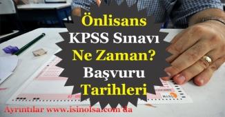 2018 Önlisans KPSS Sınavı Ne Zaman? Önlisans KPSS Başvuru Tarihleri Nedir?