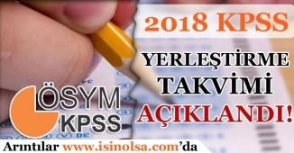 2018 Yılı KPSS Yerleştirme Takvimi Belli Oldu