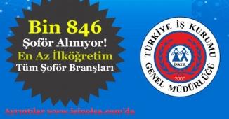 Bin 846 Şoför Alınıyor! En Az İlköğretim Mezunu (Tüm Şoför Branşları)