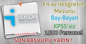 İŞKUR TYP ile KPSS'siz 1500 Personel Alıyor. Son Başvuru Yarın!
