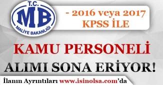 Maliye Bakanlığı 2016 veya 2017 KPSS Puanı İle Kamu Personeli Alımı Başvuruları Bitiyor!