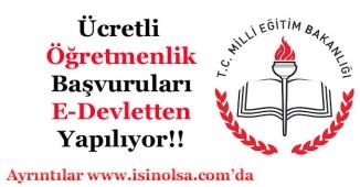 MEB Ücretli Öğretmenlik Başvuruları E-Devlet Üzerinden Yapılabilecek!