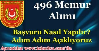 Milli Savunma Bakanlığı 496 Memur Alımı Adım Adım Başvuru Nasıl Yapılır Açıklıyoruz!
