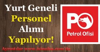 Petrol Ofisi (PO) Çok Sayıda Personel Alıyor!